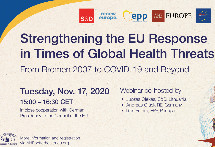 """Strengthening EU health responses in times of global health threats"" 17-11-2020 (15:00-16:30 CET)"
